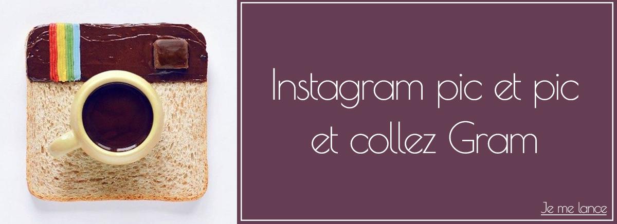 Instagram pic et pic et collez gram