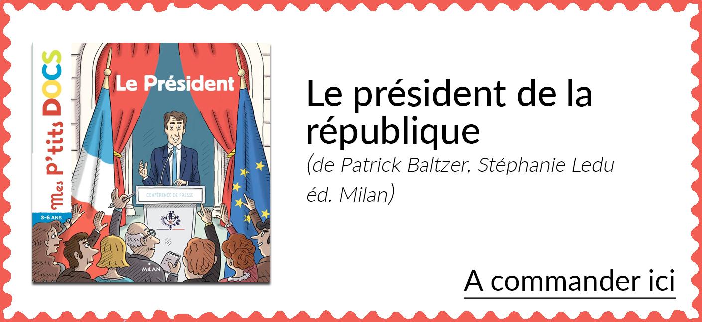 Le président de la république