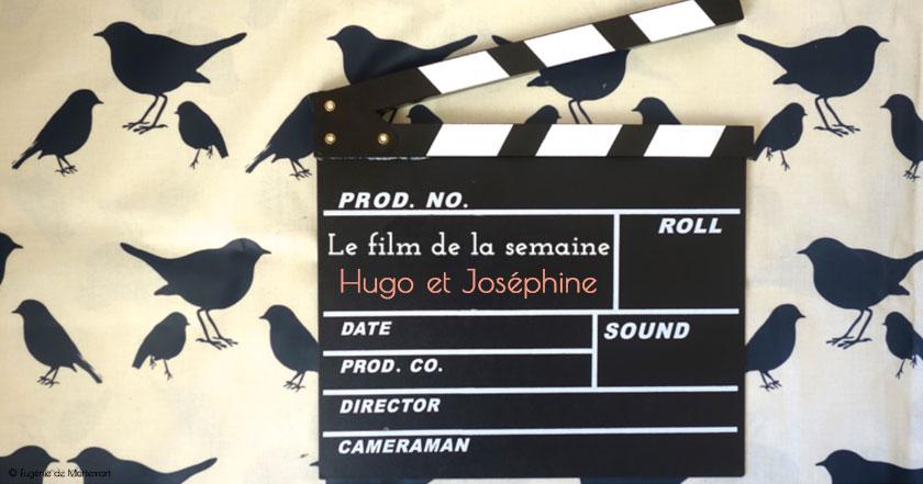Hugo et Joséphine : au cinéma