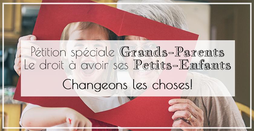 Pétition spéciale grands-parents