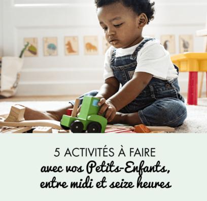 5 activités à faire avec vos Petits-Enfants entre midi et seize heures