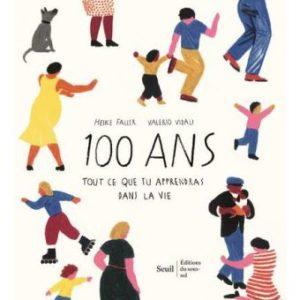 100-ans-Tout-ce-que-tu-apprendras-dans-la-vie