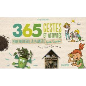 365-gestes-et-activites-pour-proteger-la-planete-toute-l-annee