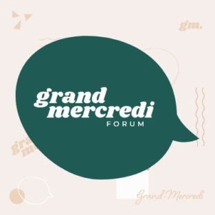 Le Forum de Grand-Mercredi