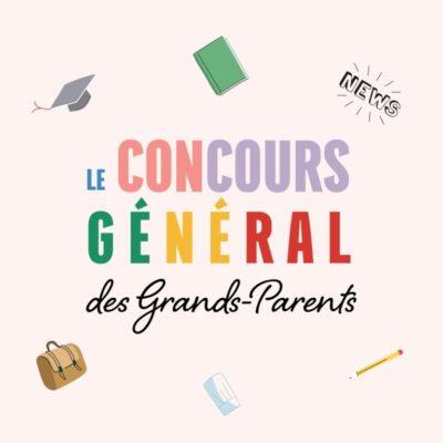 On lance le concours général des Grands-Parents !
