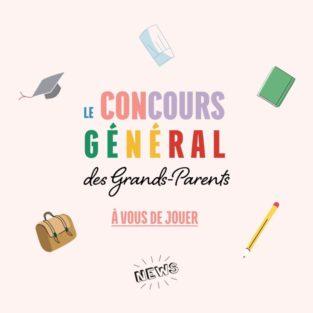 Le Concours Général des Grands-Parents