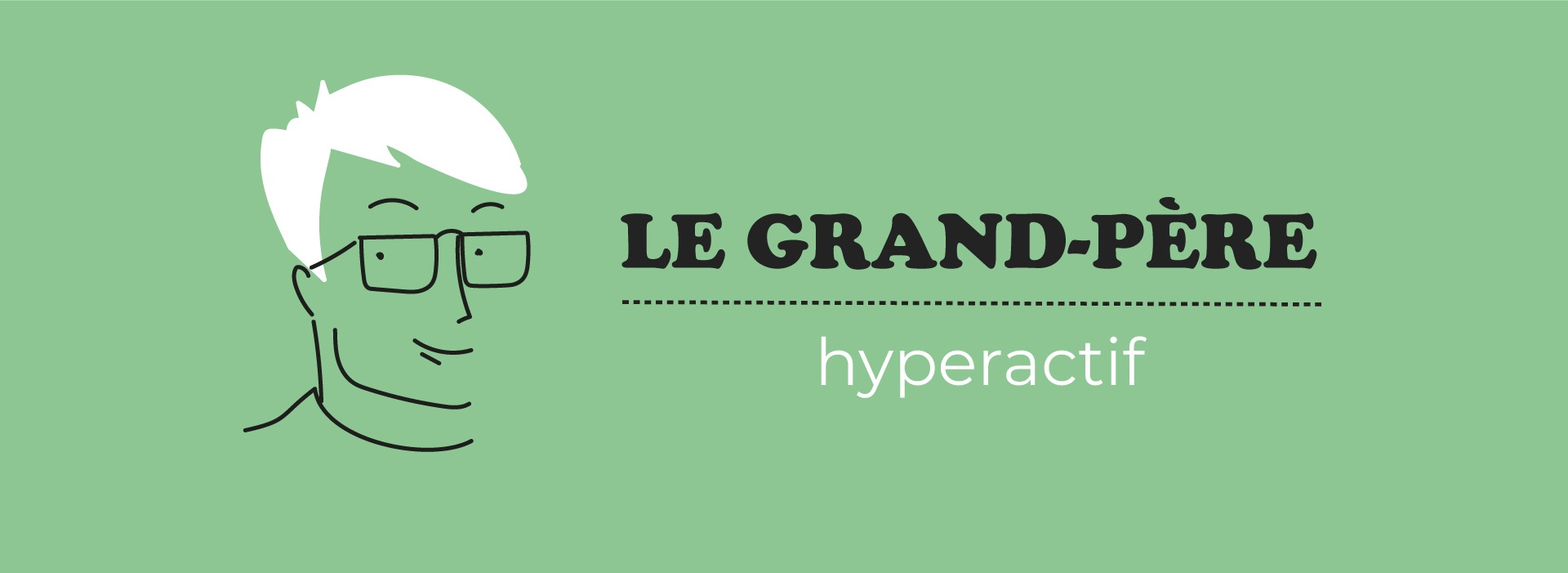 Grand-Père hyperactif